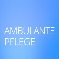 Schnelleinstieg: Ambulante Pflege